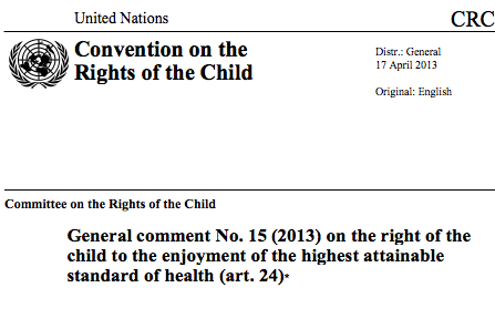General comment No. 15 (2013) on the right of the child to the enjoyment of the highest attainable standard of health